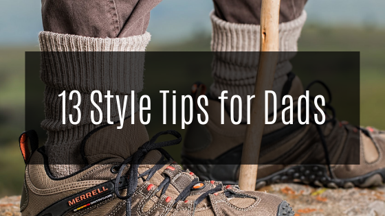 Style Tips for Dad