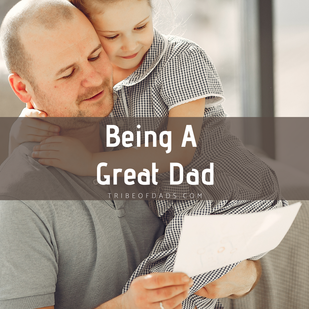 Being A Great Dad