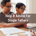 Help Advice For Single Fathers