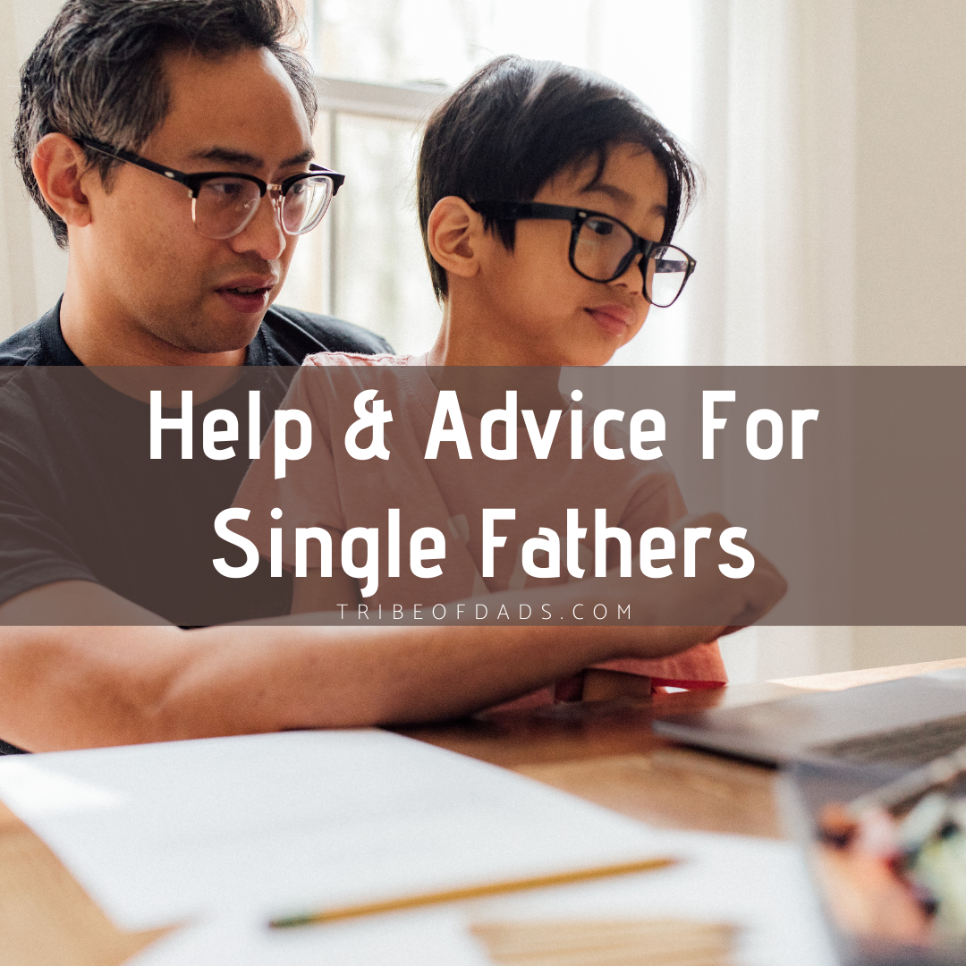 Help Advice For Single Fathers
